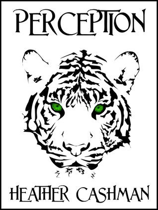 Perception by Heather Cashman