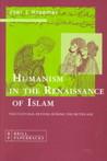 Humanism In The Renaissance Of Islam by Joel L. Kraemer