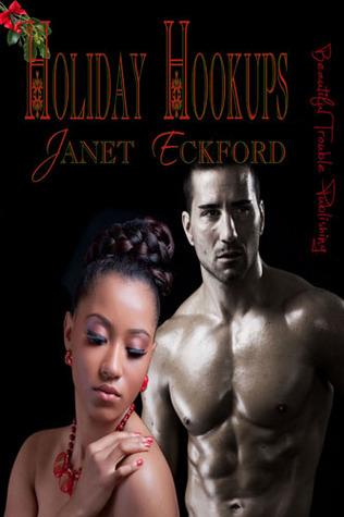 Holiday Hookups by Janet Eckford
