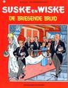 De briesende bruid (Suske en Wiske, #92)