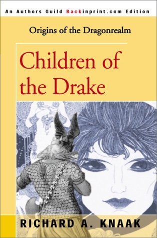 Ebook Children of the Drake by Richard A. Knaak read!