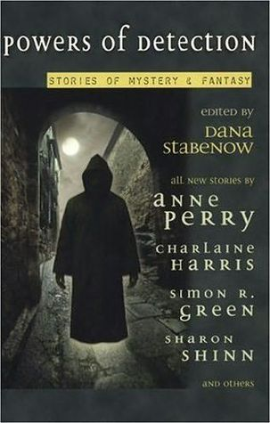 Powers of Detection by Dana Stabenow