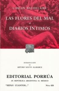 Las Flores del Mal. Diarios Íntimos. (Sepan Cuantos, #426)