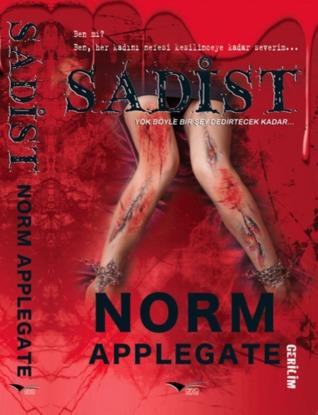 Sadist by Norm Applegate