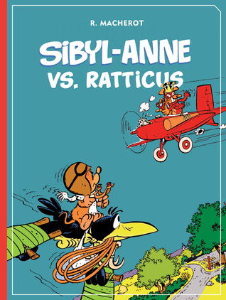Sibyl-Anne vs. Ratticus by Raymond Macherot
