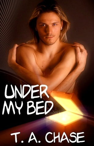 Under My Bed by T.A. Chase