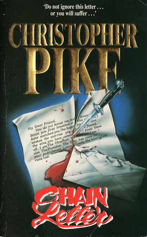 Chain Letter (Chain Letter, #1) by Christopher Pike