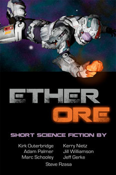 Ether Ore by Jill Williamson