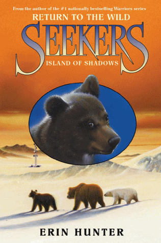 Island of Shadows (Seekers: Return to the Wild, #1)