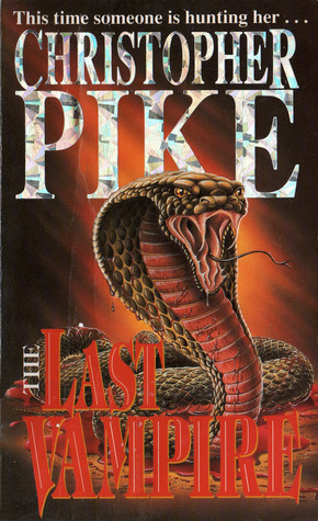 The Last Vampire The Last Vampire 1 By Christopher Pike