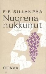 Nuorena nukkunut by F.E. Sillanpää
