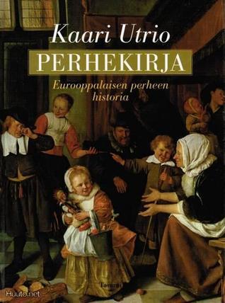 Perhekirja: Eurooppalaisen perheen historia