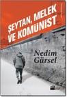 Şeytan, Melek ve Komünist