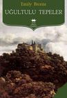 Uğultulu Tepeler by Emily Brontë