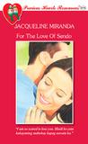 For The Love of Sendo (Precious Hearts Romances, #3176)