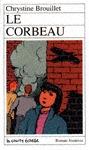 Le corbeau (Catherine et Stéphanie, #3)