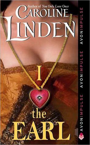 I Love the Earl by Caroline Linden