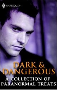 Dark & Dangerous: A Collection of Paranormal Treats