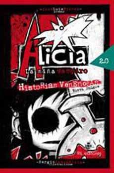 Alicia la Niña Vampiro 2.0.  Historias Venenosas. Nueva Sangre.