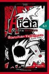 Alicia la Niña Vampiro 2.0.  Historias Venenosas. Nueva Sangre. by J.L. Flores