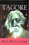 Batu-Batu Lapar by Rabindranath Tagore