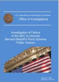 Investigation of Failure of the SEC to Uncover Bernard Madoff's Ponzi Scheme: Public Version