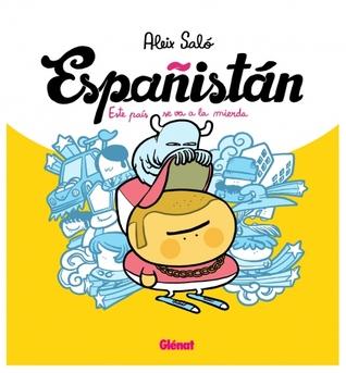 Espanistán, Este país se va a la mierda by Aleix Saló