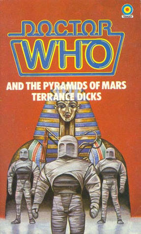 Doctor Who and the Pyramids of Mars