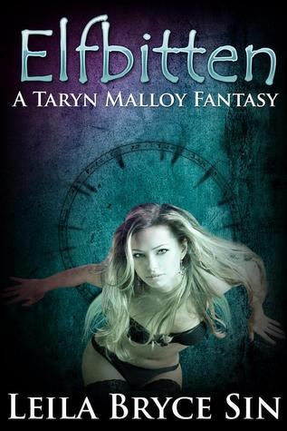 Elfbitten (Taryn Malloy Fantasy, #1)