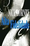 Alta Fidelidade by Nick Hornby