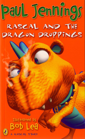 Rascal and the Dragon Droppings by Paul Jennings