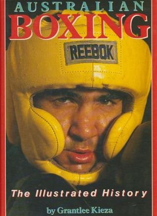 Australian Boxing: The Illustrated History