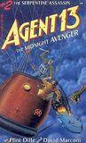 The Serpentine Assassin (Agent 13:  The Midnight Avenger, No 2)