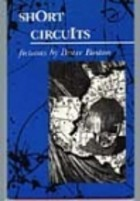 Short Circuits by Bruce Boston