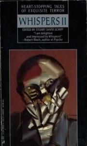 Whispers 2 by Stuart David Schiff