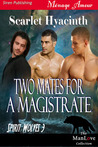 Two Mates for a Magistrate (Spirit Wolves #3)