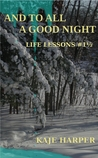 And to All a Good Night (Life Lessons, #1.5)