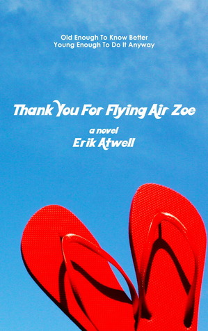 Thank You For Flying Air Zoe by Erik Atwell