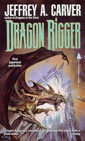 Dragon Rigger (Star Rigger, #3)