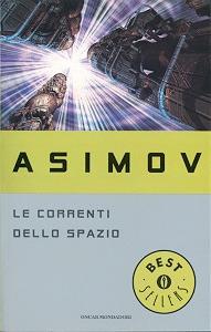 Le Correnti dello Spazio by Isaac Asimov