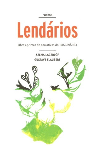 Contos Lendários by Selma Lagerlöf