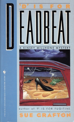 """D"" Is for Deadbeat by Sue Grafton"