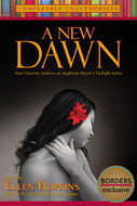 Ebook A New Dawn: Your Favorite Authors on Stephenie Meyer's Twilight Series by Ellen Hopkins PDF!