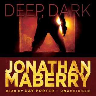 Deep, Dark (Joe Ledger #1.3)