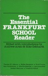 The Essential Frankfurt School Reader