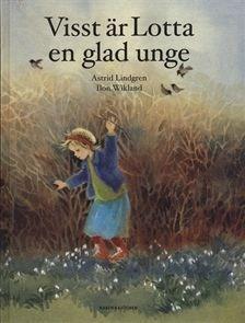 Visst är Lotta en glad unge by Astrid Lindgren