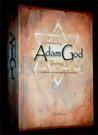 Understanding Adam-God Teachings: A Comprehensive Resource of Adam-God Materials
