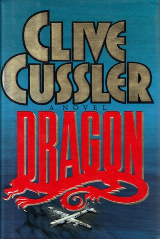 Dragon (Dirk Pitt Adventure), Cussler, Clive