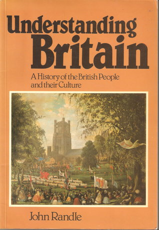 britain people understanding britain a history of the british people and their