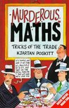 The Essential Arithmetricks (Murderous Maths, #3)